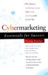 Cybermarketing Essentials for Success