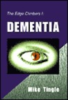 The Edge Climbers 1: Dementia