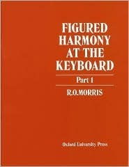 Figured Harmony at the Keyboard: Part I