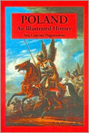 Poland: An Illustrated History