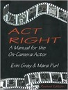 Act Right by Erin Gray