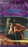 Concealed Weapon by Susan Peterson