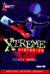 X Games Xtreme Mysteries: Total Whiteout - Book #8