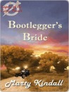 Bootlegger's Bride (Legacy of the Celtic Brooch #4)
