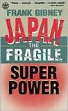 Japan: The Fragile Superpower