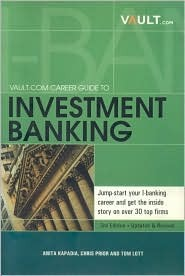 vault career guide to investment banking by anita kapadia rh goodreads com vault career guide to investment banking pdf vault career guide to investment banking 2016 pdf
