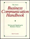 The Irwin Business Communication Handbook: Writing and Speaking in Business Classes