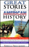 Great Stories in American History by Rebecca Price Janney