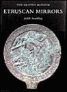 Etruscan Mirrors: Great Britain Vol 1