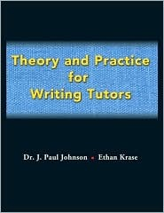 Theory and Practice for Writing Tutors for Simon and Schuster Handbook for Writers