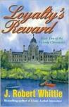 Loyalty's Reward (Victoria Chronicles, Book 2)