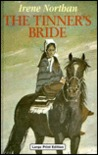 The Tinner's Bride by Irene Northan