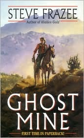 Ghost Mine by Steve Frazee