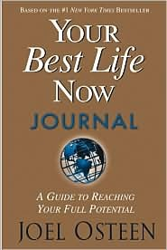 Your Best Life Now Journal
