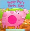 Peggy Pig's Dirty Day