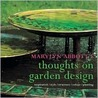 Marylyn Abbott's Thoughts on Garden Design: Inspiration/style/structure/colour/planting