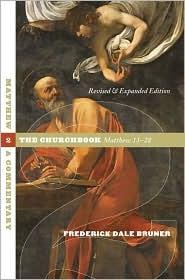 Matthew, a Commentary Volume 2: The Churchbook, Matthew 13-28