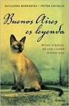 Buenos Aires es leyenda by Guillermo Barrantes