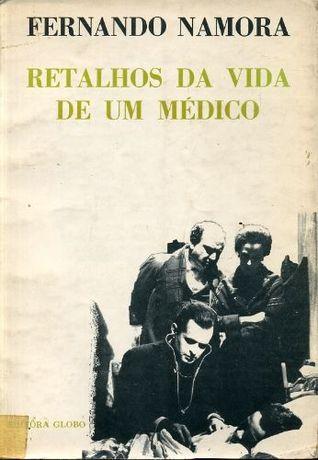 Retalhos da Vida de um Médico - 1ª Série