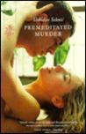 Premeditated Murder