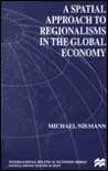 A Spatial Approach to Regionalism in the Global Economy