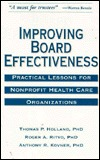 Improving Board Effectiveness: Practical Lessons for Nonprofit Health Care Organizations