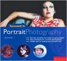 Succeed in Portrait Photography (Succeed In...)