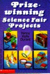 Prize-Winning Science Fair Projects