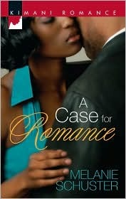 A Case for Romance by Melanie Schuster