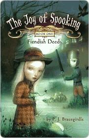 Fiendish Deeds by P.J. Bracegirdle
