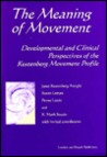 Meaning of Movement by Janet Kestenberg Amighi