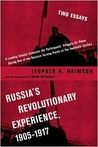 Russia's Revolutionary Experience, 1905-1917 by Leopold H. Haimson