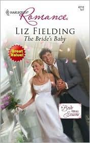 The Bride's Baby by Liz Fielding
