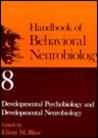 Developmental Psychobiology and Developmental Neurobiology