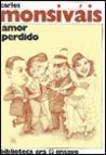 Amor perdido (Ensayo (Ediciones Era).)