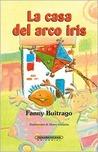 La Casa del Arco Iris: Una Novela de la Infancia