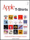 Apple T-Shirts: A Yearbook of History at Apple Computer