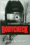 Bodycheck by Steven Owad