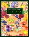 The Fragrant Path by Louise Beebe Wilder