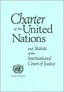 Charter of the United Nations and Statute of the International Court of Justice
