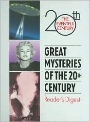 Great mysteries of the 20th century