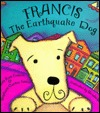 francis-the-earthquake-dog
