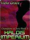 Haldis Imperium (Champions of Terra, #5)