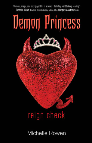 Reign Check by Michelle Rowen