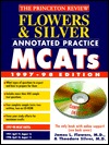 Flowers & Silver Annotated Practice MCAT W/Sample Tests on CD-ROM, 1997-98