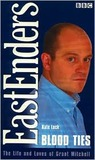 Blood Ties: The Life & Loves of Grant Mitchell