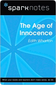 The Age of Innocence: Edith Wharton (SparkNotes Literature Guide Series)