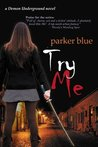 Try Me (Demon Underground, #2)
