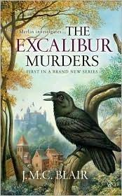 The Excalibur Murders by J.M.C. Blair