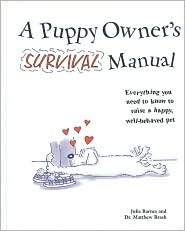 A Puppy Owner's Survival Manual